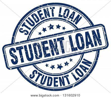 student loan blue grunge round vintage rubber stamp.student loan stamp.student loan round stamp.student loan grunge stamp.student loan.student loan vintage stamp.