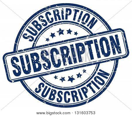 subscription blue grunge round vintage rubber stamp.subscription stamp.subscription round stamp.subscription grunge stamp.subscription.subscription vintage stamp.