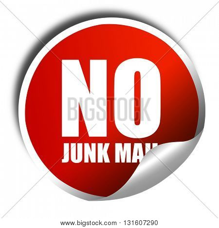 no junk mail, 3D rendering, a red shiny sticker