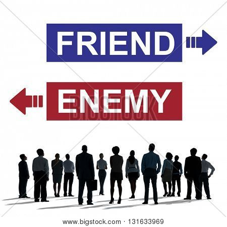 Friend Enemy Opposite Adversary Dilemma Choice Concept