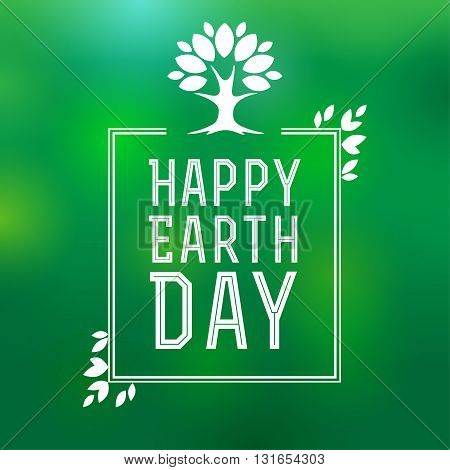 Happy earth day lettering card, poster for Earth Day vector illustration with tree and leaves. Happy Earth Day. Earth day background.