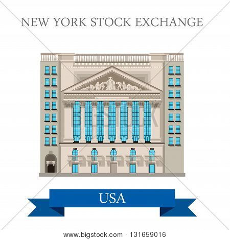 New York Stock Exchange in United States. Flat cartoon style historic sight showplace attraction web site vector illustration. World cities vacation travel sightseeing North America USA collection.