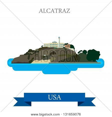 Alcatraz Island Prison in San Francisco United States. Flat cartoon style historic sight showplace attraction web site vector illustration. World travel sightseeing North America USA collection. poster