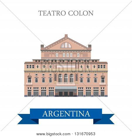 Teatro Colon Buenos Aires Argentina vector flat landmarks