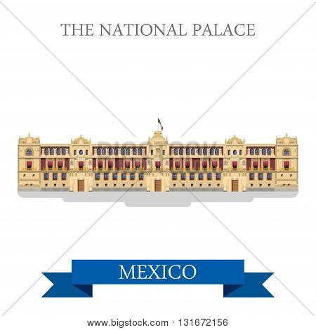 The National Palace Mexico vector flat attraction landmarks