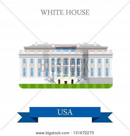 The White House Washington DC United States USA vector flat