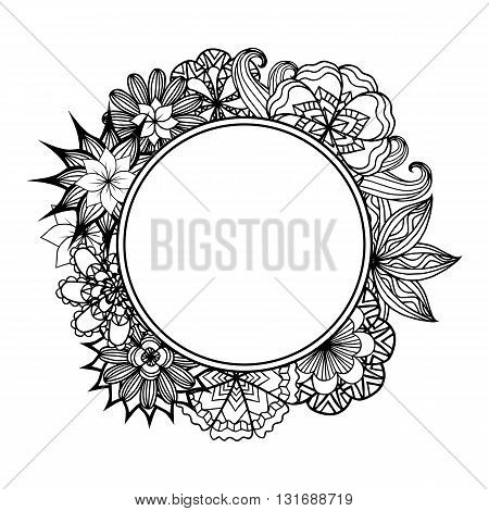 Round frame with black and white doodle flowers. Vector element for invitations greeting cards and your creativity