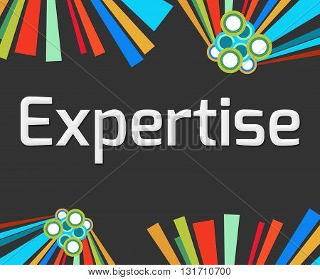 Expertise text written over dark colorful background.