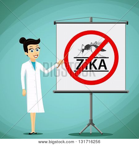 Woman doctor showing on the board prohibition sign with a mosquito. Zika virus. Stock vector illustration.