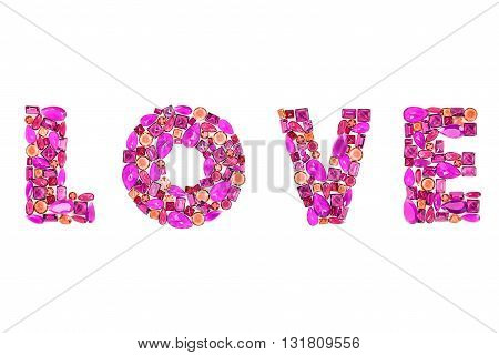 Word Love. Fashion gemstone, luxury shiny glamor colorful placer. Awesome mosaic precious stones, multicolored creative unusual party decoration. Celebration holiday background, isolated