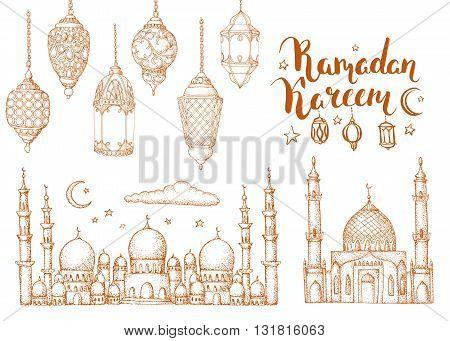 Mosque and arabic lanterns. Ramadan Kareem. Islamic holiday vector background. Ink hand drawn inscription Ramadan Kareem. Brush lettering. Calligraphy. Handwritten. Sketch. Isolated.