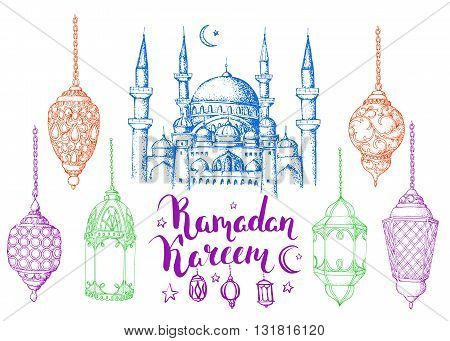 Mosque and arabic colorful lanterns. Ramadan Kareem. Islamic holiday vector background. Ink hand drawn inscription Ramadan Kareem. Brush lettering. Calligraphy. Handwritten. Sketch. Isolated.
