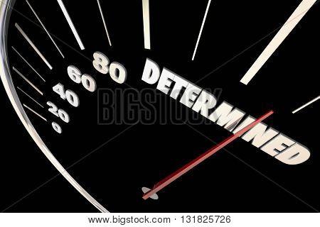 Determination Commitment Achieve Success Speedometer Words 3d Illustration