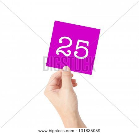 25 written on a card held by a hand