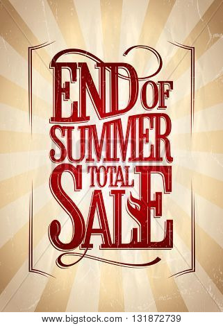 End of summer total sale poster vintage style.