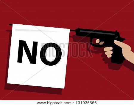 How to say no. Prop gun with a flag saying no