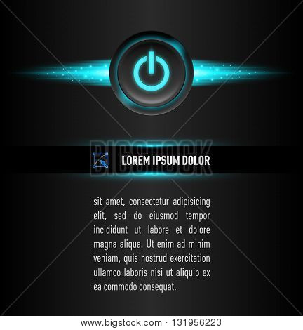 Text under button with sign on the dark background. Aqua color backlight.