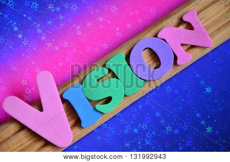 vision word on a abstract colorful   background