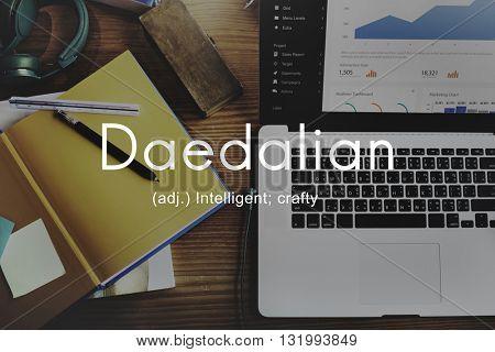 Daedalian Crafty Intelligent Artistic Smart Concept