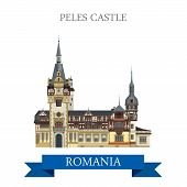 Peles Castle in Romania. Flat cartoon style historic sight showplace attraction web site vector illustration. World countries cities vacation travel sightseeing collection. poster