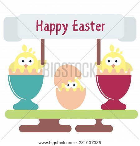 Vector Flat Illustration Of Newborn Chickens In The Egg Shells In The Egg Stands. Easter Greeting Ca
