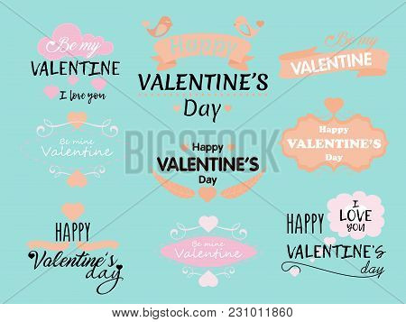 Vector Illustration Set Of Valentine S Day Inscriptions And Concepts For Greeting Card With Phrases
