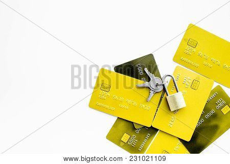 Electronic Payments Protection. Bank Cards Near Lock And Keys On White Background Top View.