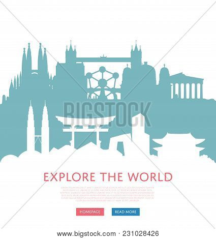 Explore The World Concept With Worldwide Cityscape Silhouettes. Colorful Illustrations Of Famous Mod