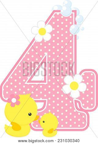 Number 4 With Bubbles And Cute Rubber Duck Isolated On White. Can Be Used For Baby Girl Birth Announ