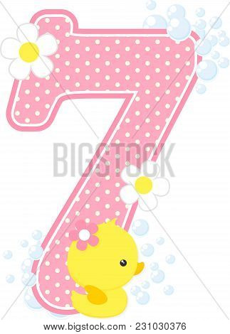 Number 7 With Bubbles And Cute Rubber Duck Isolated On White. Can Be Used For Baby Girl Birth Announ
