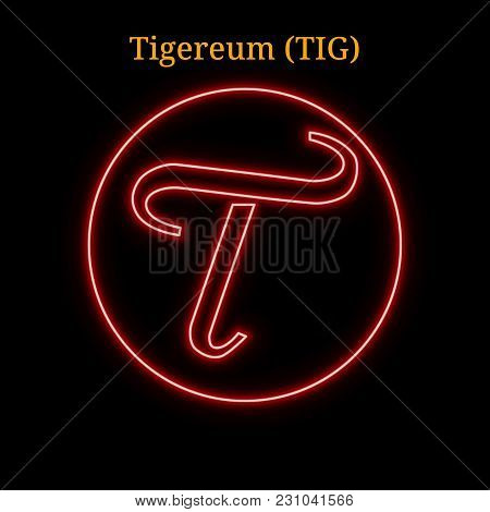 Red Neon Tigereum (tig) Cryptocurrency Symbol. Vector Illustration Eps10 Isolated On Black Backgroun