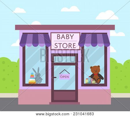 Facade Baby Store Building With Sign Board, Awning And Toys In Shop Window  Illustration. Concept Fr