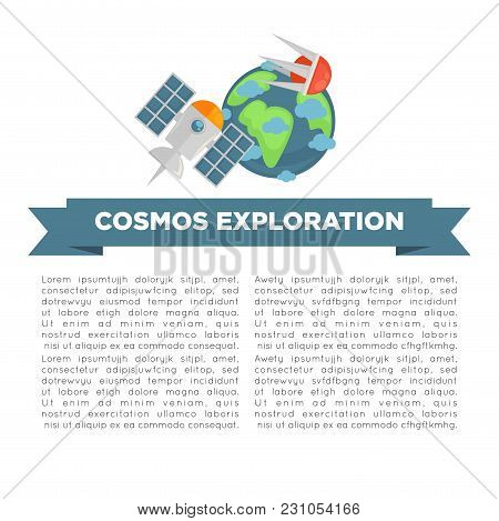 Cosmos Exploration Informative Poster With Earth Model, Orbital Satellites And Sample Text. Space Di