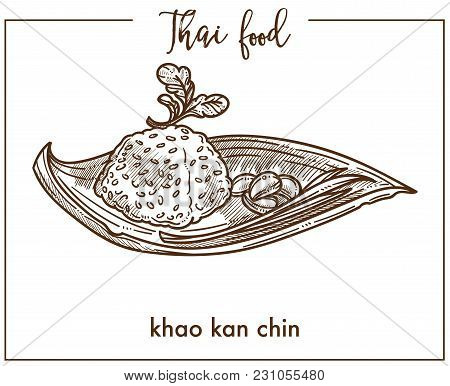 Khao Kan Chin From Traditional Thai Food. Rice Mixed With Minced Pork Meat And Blood, Flavored With