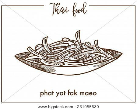Phat Yot Fak Maeo In Bowl From Thai Food. Young Chayote Shoots And Leaves Stir-fried With Tasty Oyst