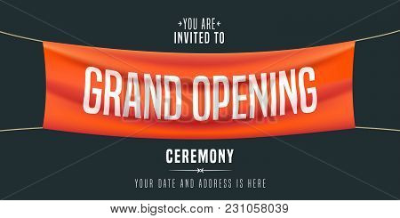 Grand Opening Vector Illustration, Background, Invitation Card. Template Banner, Invite For Red Ribb