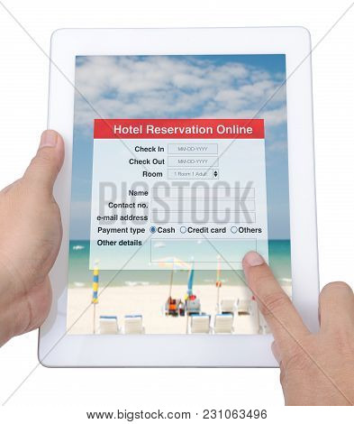 Internet Application For Hotel Reservation Online Show On Digital Tablet In Someone Hand On White Ba