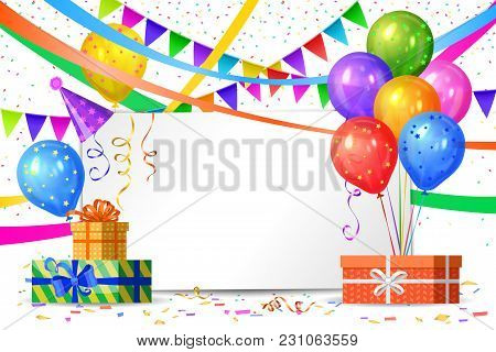 Happy Birthday Design. Realistic Colorful Helium Balloons, Gift Boxes, Flags Garlands And White Shee