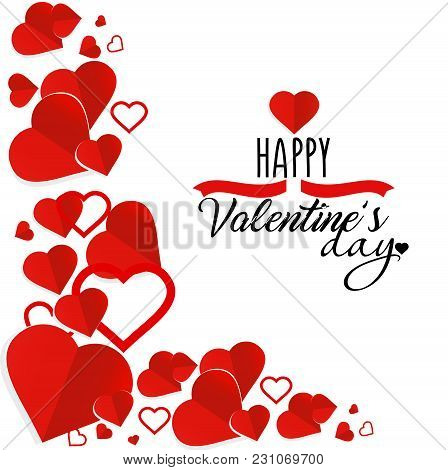 Vector Illustration Of Valentine S Day Greeting Card With Text And Red Hearts On White Background. O