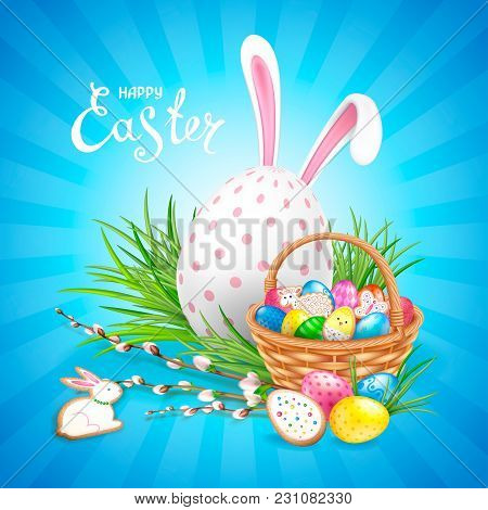 Easter Composition With Big White Decorated Egg, Ears Of Bunny And Basket Filled With Eggs And Cooki