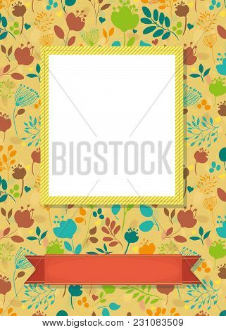 Floral Greeting Card. Graceful Colorful Silhouettes Of Flowers And Plants. Yellow Frame For Custom P