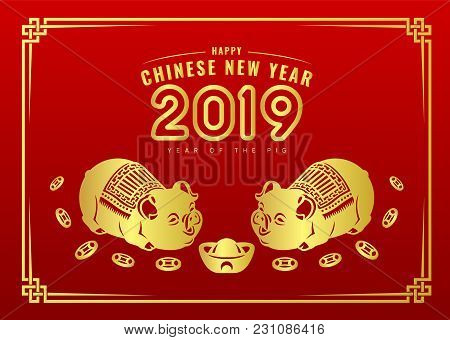 Happy Chinese New Year 2019 Banner Card With Gold Twin Pig Zodiac Sign And China Money Coin Red Back