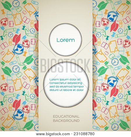 School Light Background With Paper Circles Place For Text And Colorful Icons Pattern Vector Illustra