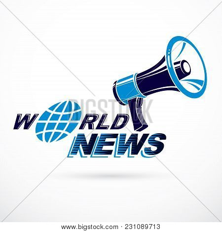 Global Broadcasting Vector Poster Composed With Blue Earth Illustration, Loudspeaker And World News
