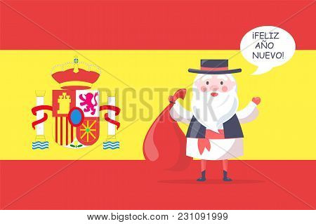 Spanish Santa Claus In National Costume With Gift Bag Wishes Happy New Year In Native Language With