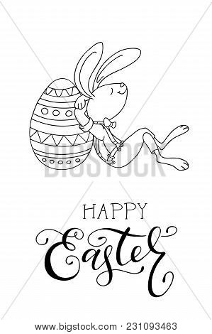 Hand Drawn Easter Eggs, Fun Rabbit, And Handwritten Text. Happy Easter Greeting Card. The Concept Of