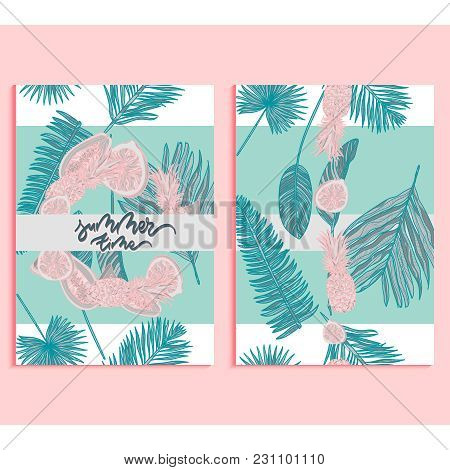 Trendy Summer Tropical Palm Leaves And Fruits Background Set. Banner, A4, Card Design With Jungle Ex