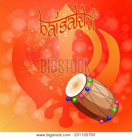 Celebration Holiday Baisakhi. New Year Of The Sikhs. Khanda Sikh Symbol. Drum, Dholak, Devanagari. O