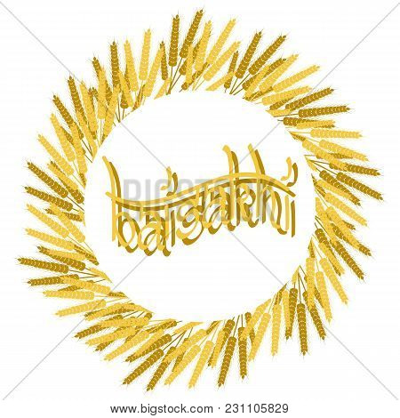 Holiday Baisakhi. New Year Of The Sikhs. Wreath Of Wheat. On A Red-orange Background. Lettering Name