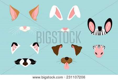 Vector Illustration Of Cute And Nice Animal Ears And Nose Masks For Selfies, Pictures And Video Effe